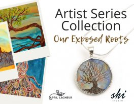 Artist Series Collection - Our Exposed Roots by Shi Studio and April Lacheur